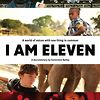 I Am Eleven