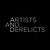 Artists And Derelicts