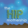 The Hip Mothership