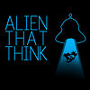 Alien That Think