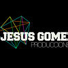 JESUSGOMEZPRODUCCIONES