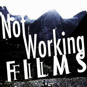 Profile picture for NotWorkingFilms