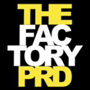 Profile picture for The Factory prd.