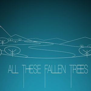 Profile picture for All These Fallen Trees