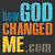 How God Changed Me