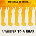 &quot;A Whisper to a Roar&quot; Doc