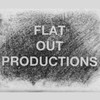 FLAT OUT PRODUCTIONS