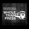 Whole Train Press