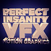 Perfect Insanity VFX