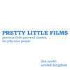Pretty Little Films