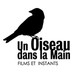 Un Oiseau dans la Main