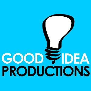Profile picture for Good Idea Productions