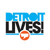 DETROIT LIVES!