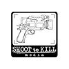 Shoot to Kill Media