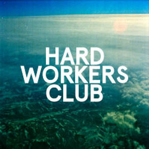 Profile picture for Hard Workers Club