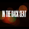 In The Back Seat - Web Series
