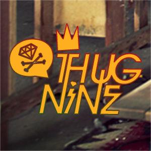 Profile picture for Thug Nine