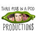Three Peas in a Pod Productions
