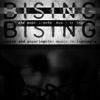 BISING, The Documentary
