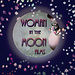 Woman in the Moon Films