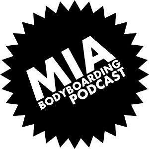 Profile picture for MIA Bodyboarding Podcast