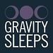 Gravity Sleeps
