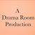DRAMA ROOM PRODUCTIONS
