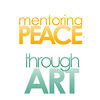 Mentoring Peace Through Art