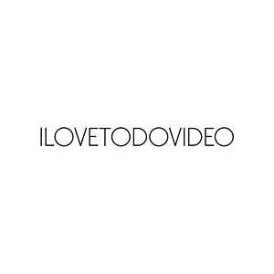 Profile picture for ilovetodovideo