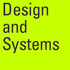 Design and Systems