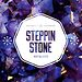 Steppin Stone