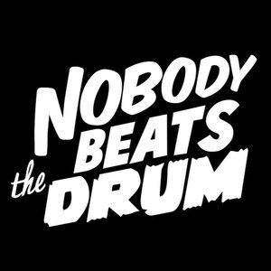 Profile picture for Nobody Beats The Drum
