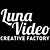 LUNA VIDEO Creative factory