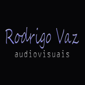 Profile picture for Rodrigo Vaz audiovisuais
