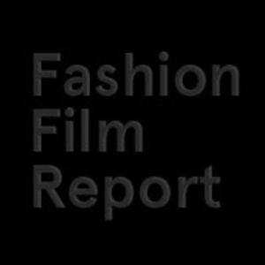 Profile picture for Fashion Film Report