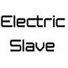 ELECTRIC SLAVE PRODUCTIONS