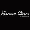 Brown Shoes Productions