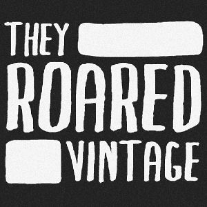 Profile picture for They Roared Vintage