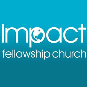 Profile picture for Impact Fellowship Church