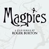 Magpies Film Series