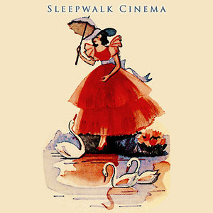 Profile picture for Sleepwalk Cinema