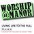 Worship@Manor