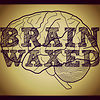 brainwaxed
