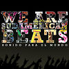 WeAreSudamericanBeats