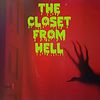 The Closet From Hell