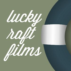Profile picture for LUCKY RAFT FILMS