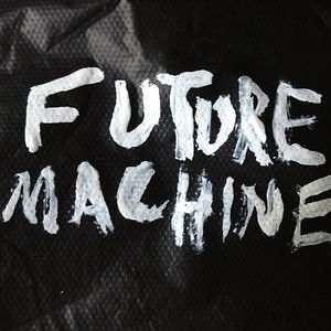 Profile picture for FUTURE MACHINE