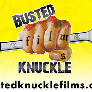 Profile picture for Busted Knuckle Films