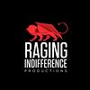 Raging Indifference Productions