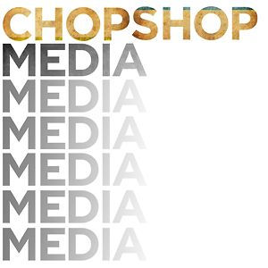Profile picture for CHOP SHOP MEDIA